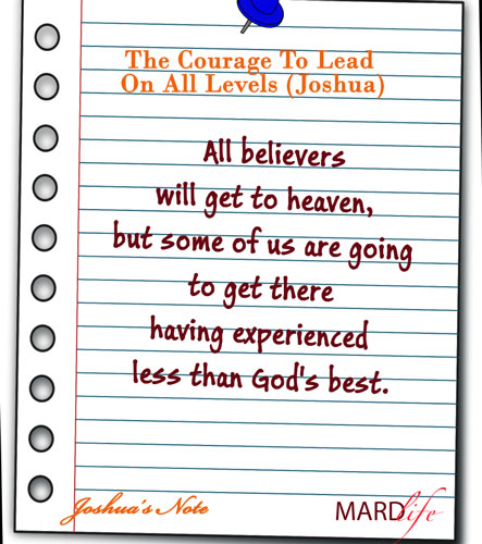 JOSHUA'S NOTE – THE COURAGE TO LEAD ON ALL LEVELS (JOSHUA)