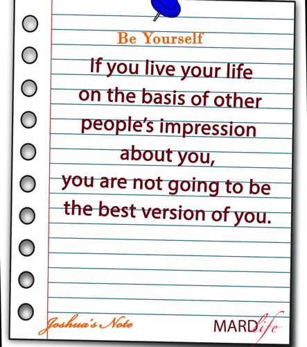 Be Yourself – JOSHUA'S NOTE