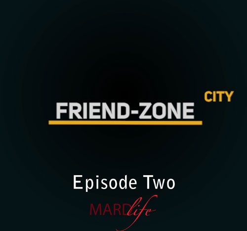 Friend Zone City – Episode Two