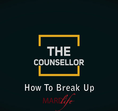 How To Break Up – The Counselor