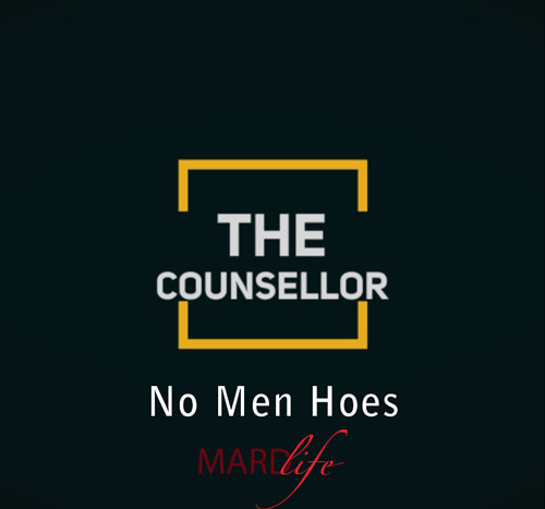 No Men Hoe – THE COUNSELLOR