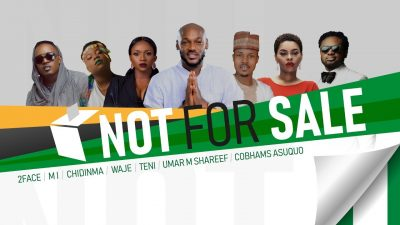Not For Sale – 2Baba, MI, Teni, Chidinma, Waje, UmarMSheriff And Cobhams (Song Of The Day)