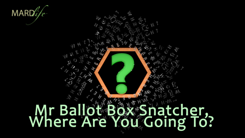 Rhethorics: Mr Ballot Box Snatcher, Where Are You Going To?