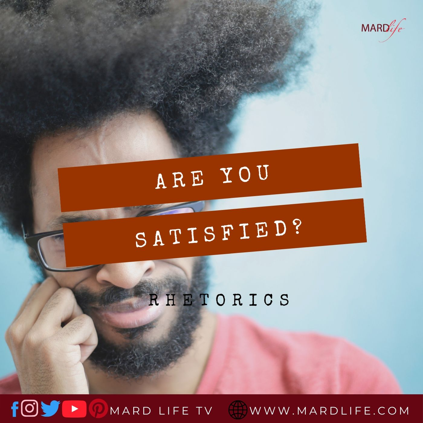 Are You Satisfied? – RHETORICS
