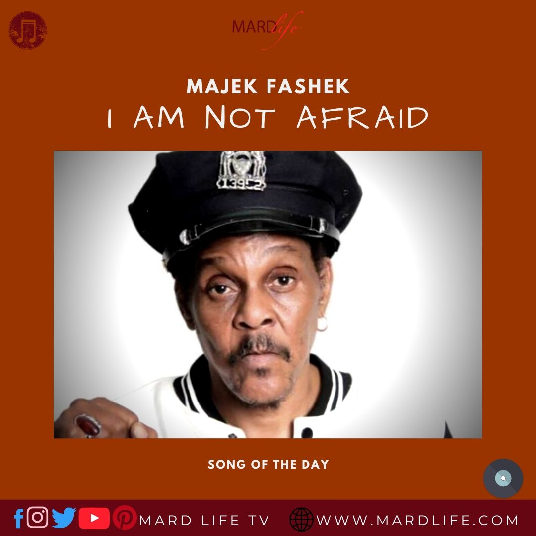 I Am Not Afraid – Majek Fashek (Song Of The Day)