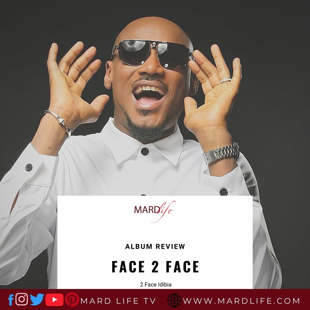 Face 2 Face – 2 Face Idibia (Review)