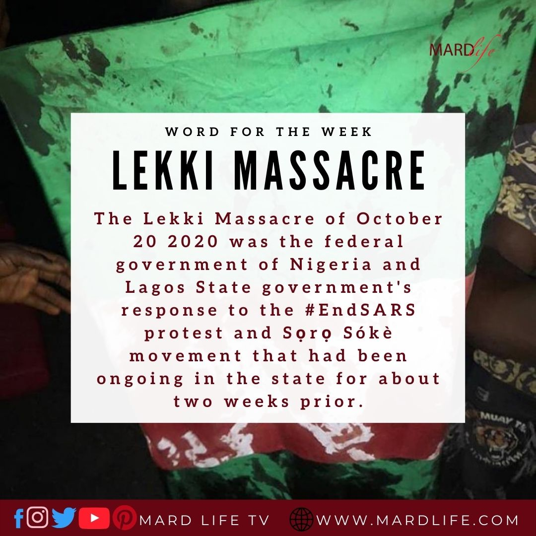 Lekki Massacre 2020 (Word For The Week)