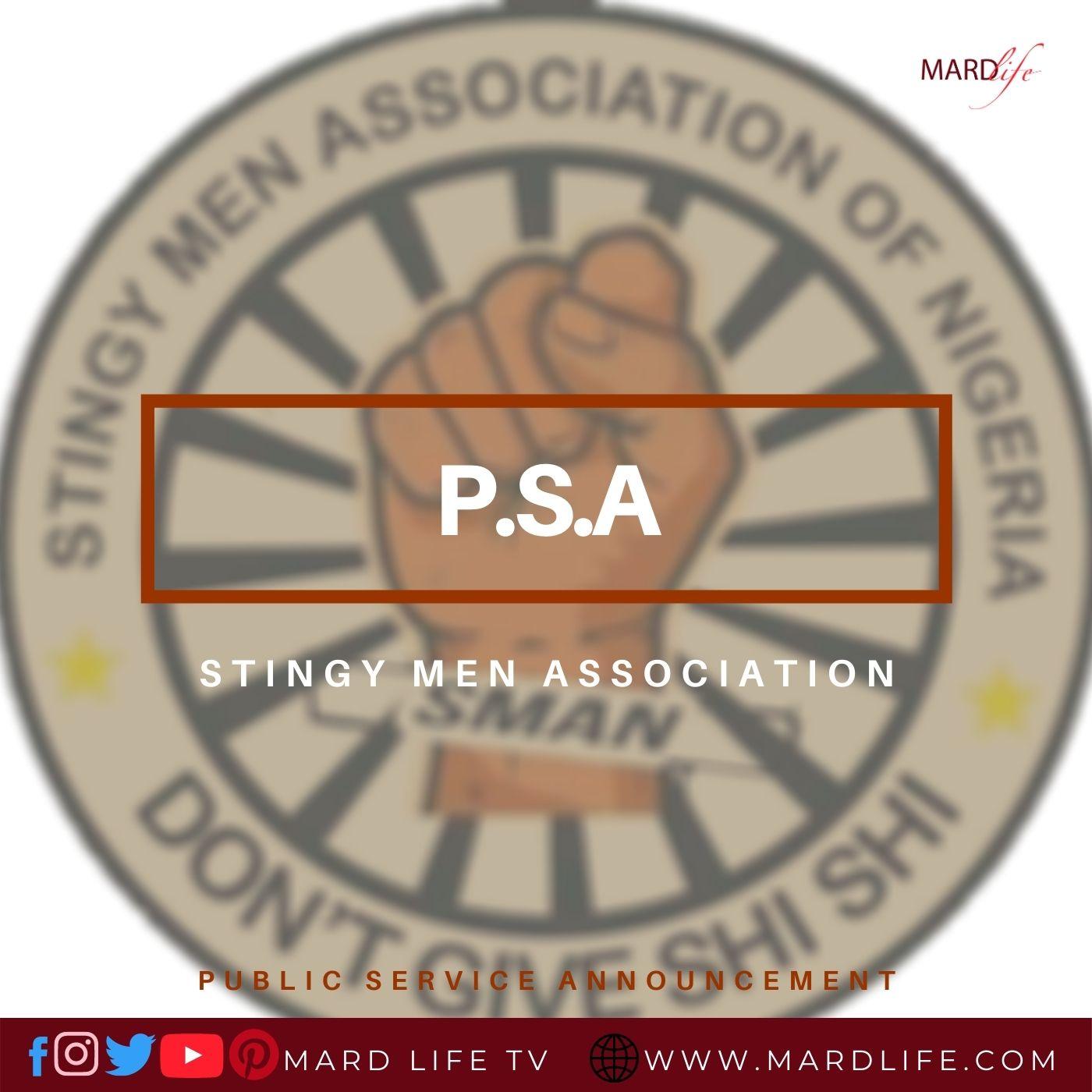 PSA: Stingy Men Association