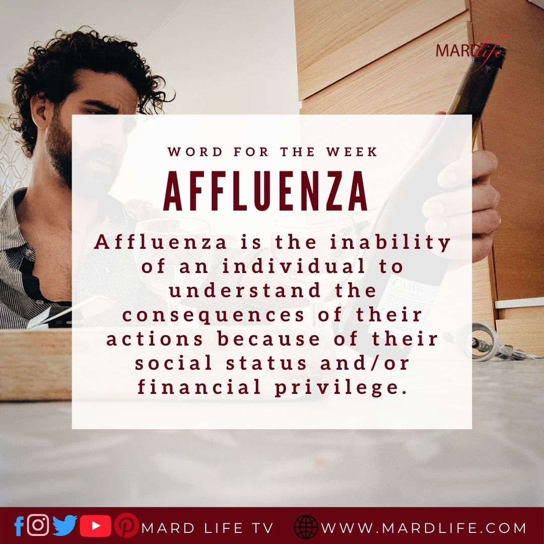 Affluenza (Word For The Week)