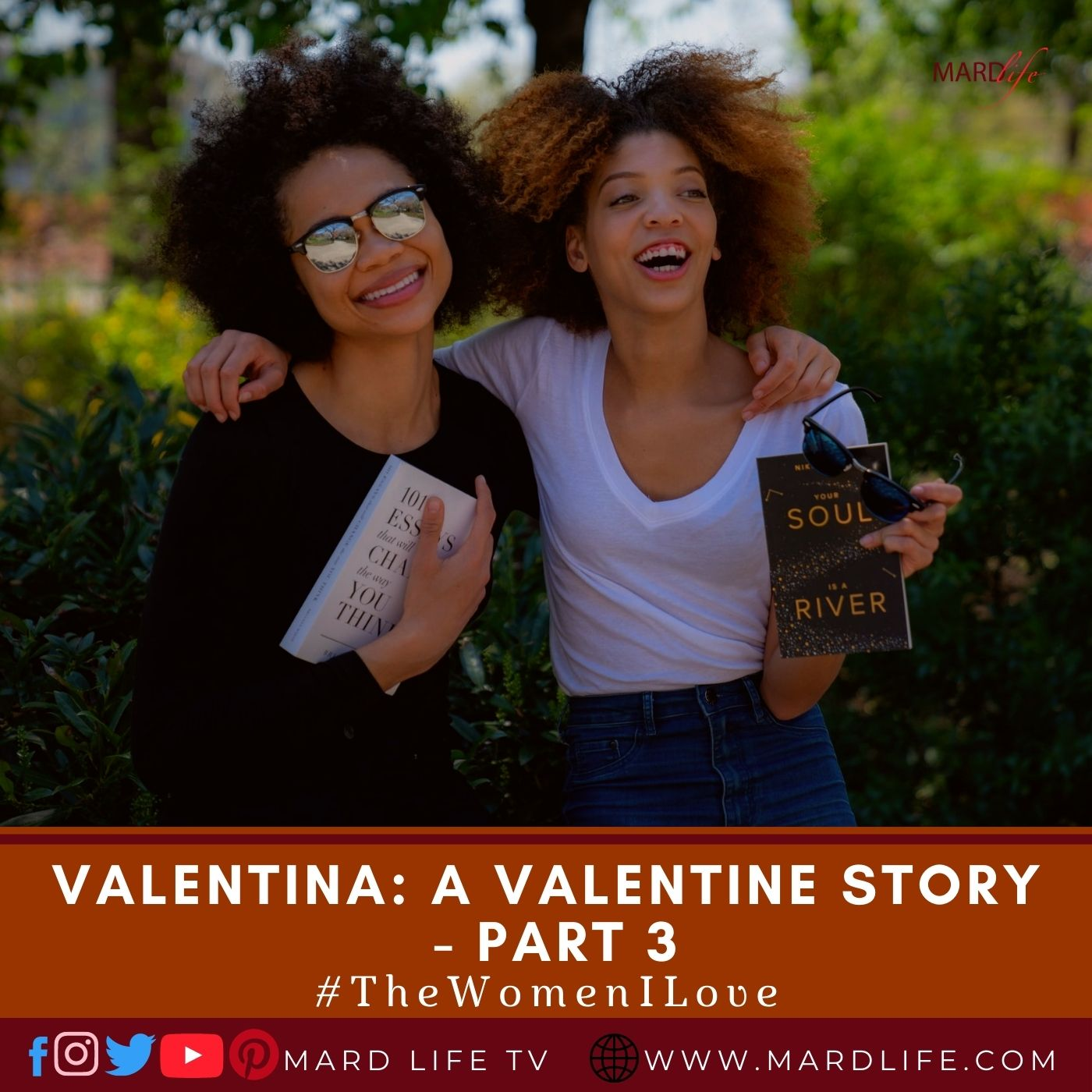 Valentina: A Valentine Story – Part 3 (The Women I Love)