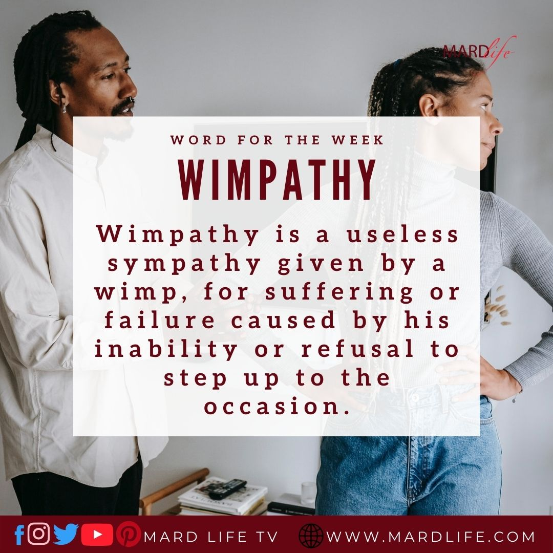 Wimpathy (Word For The Week)