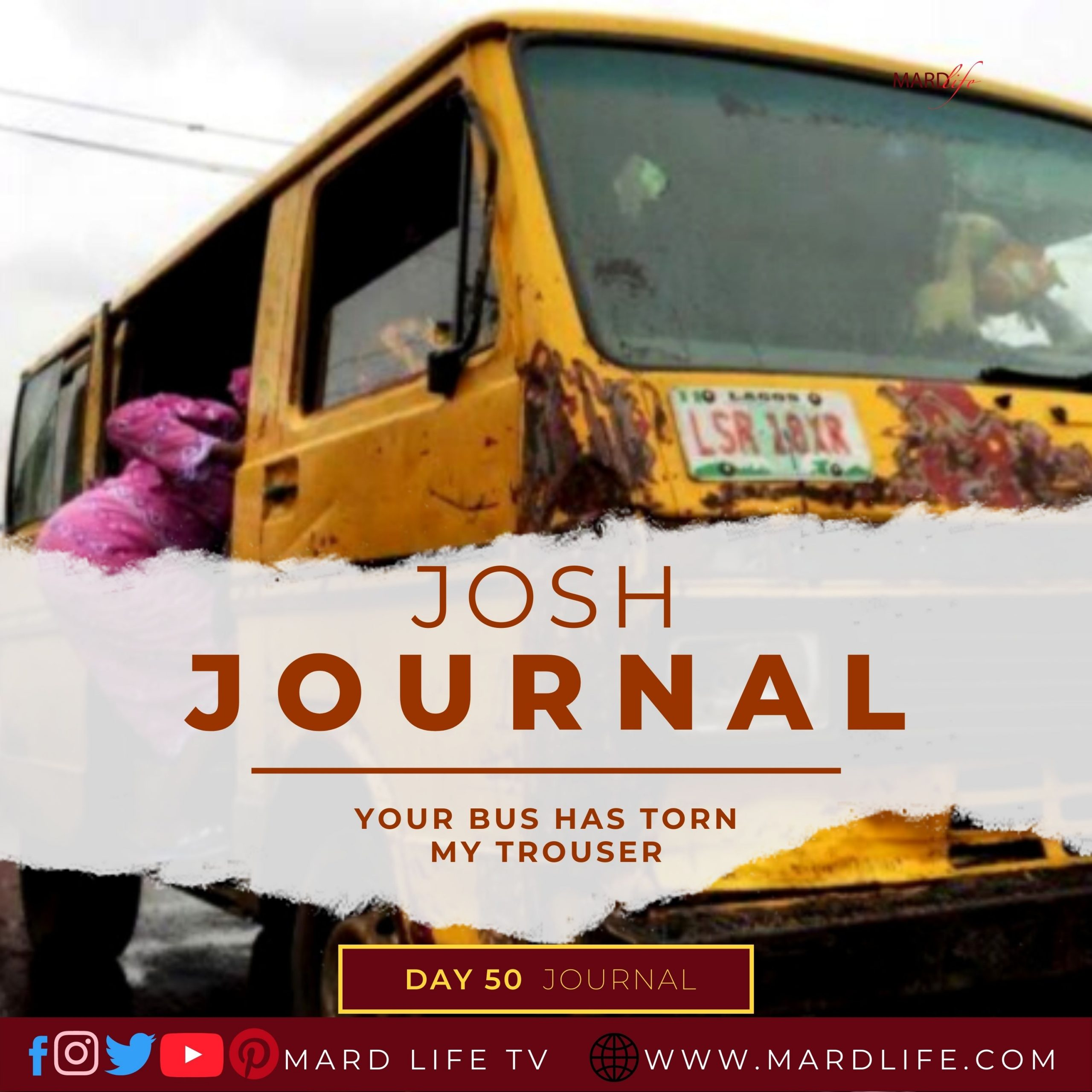 Your Bus Has Torn My Trouser – Josh Journal